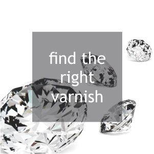 find the right varnish